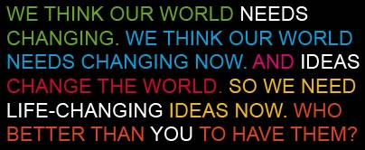 Ideas that can change the world